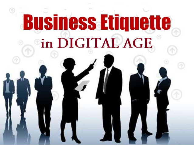 Business Etiquette Still Matters in Digital Age