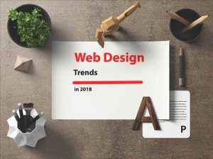 Cutting-edge web design trends for 2018