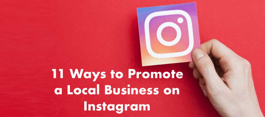 Promote A Local Business On Instagram